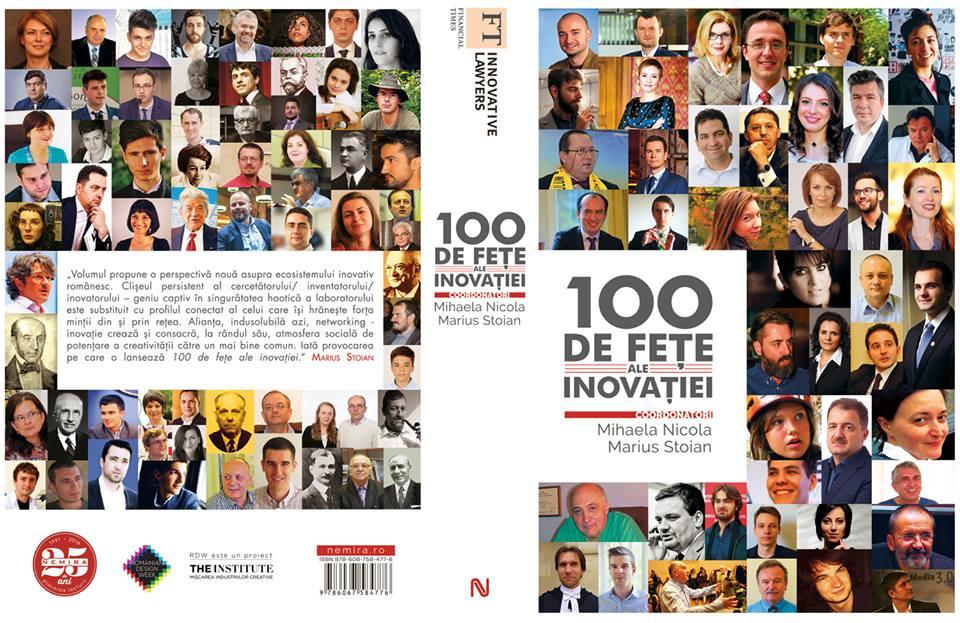 """A aparut cartea """"100 de fețe ale inovației"""""""